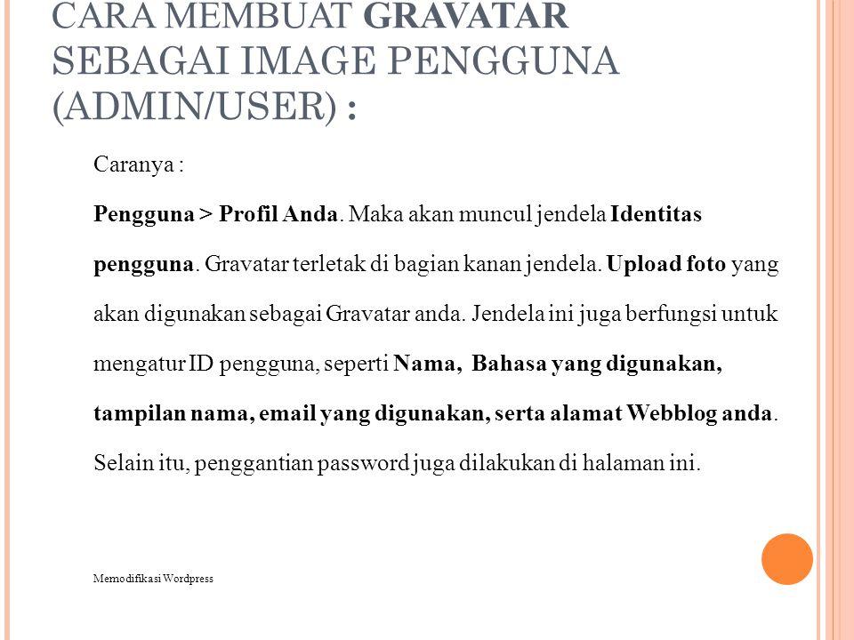 CARA MEMBUAT GRAVATAR SEBAGAI IMAGE PENGGUNA (ADMIN/USER) :