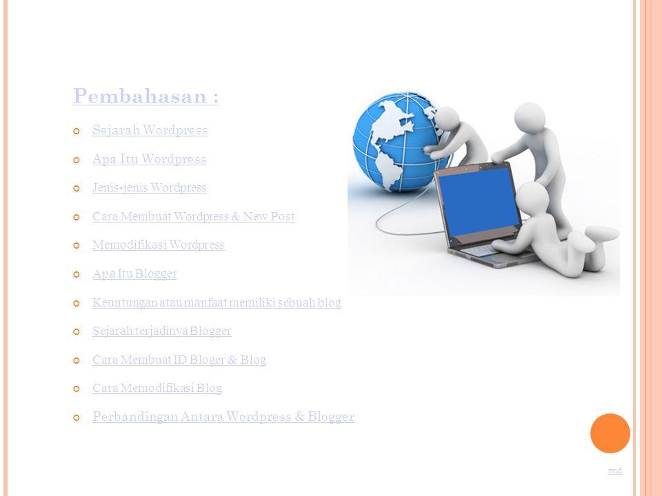 Pembahasan : Sejarah Wordpress Apa Itu Wordpress Jenis-jenis Wordpress