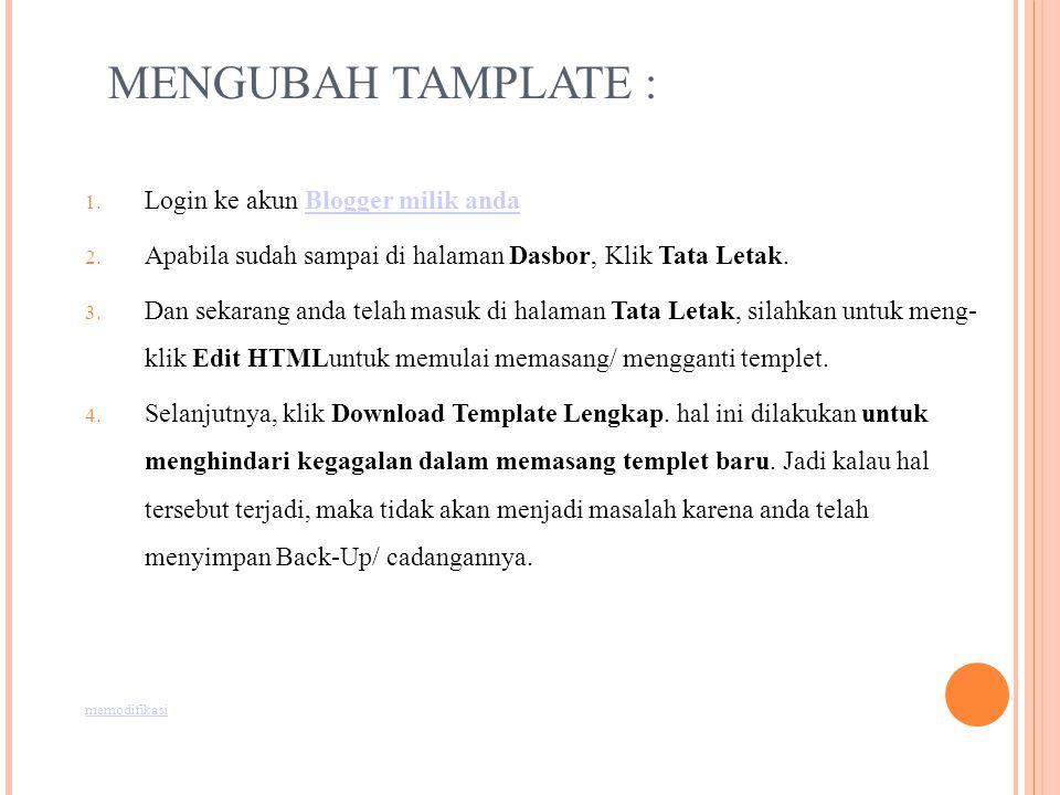 MENGUBAH TAMPLATE : Login ke akun Blogger milik anda