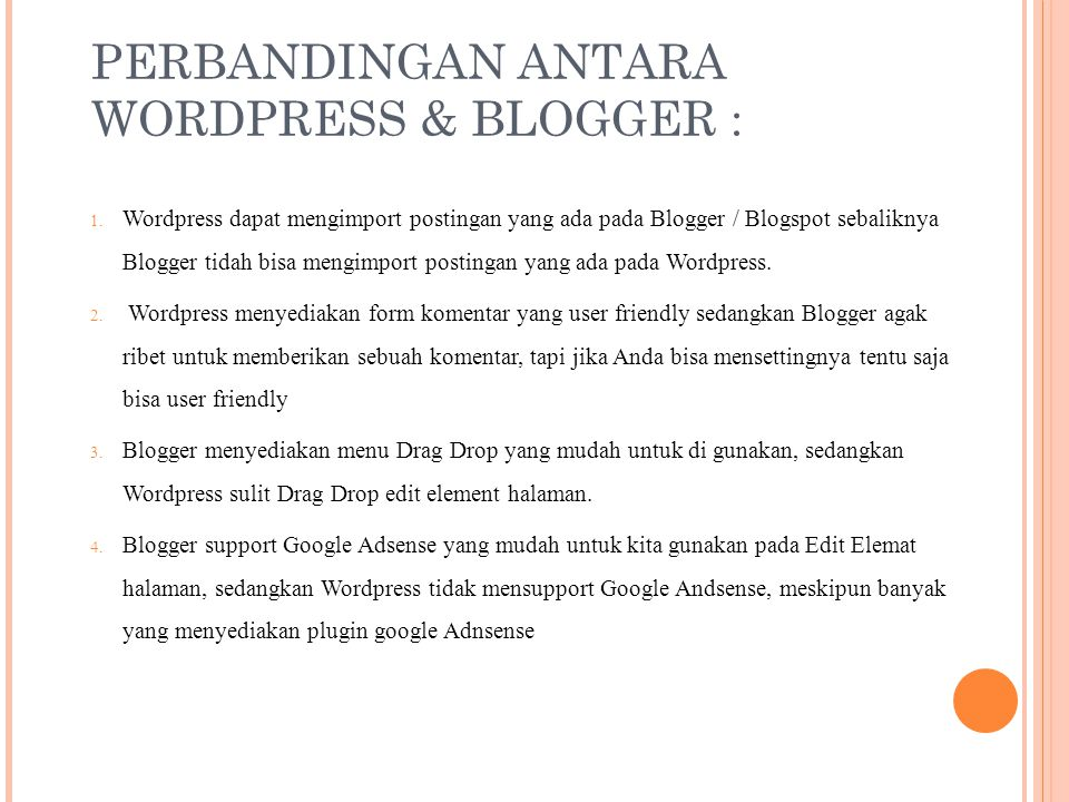 PERBANDINGAN ANTARA WORDPRESS & BLOGGER :