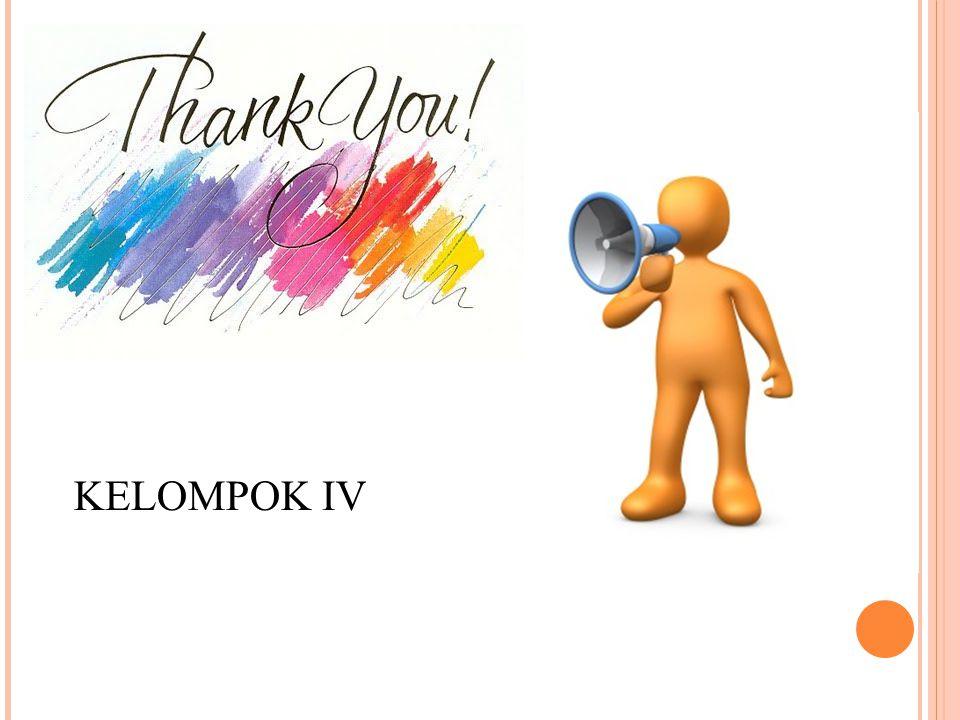 KELOMPOK IV