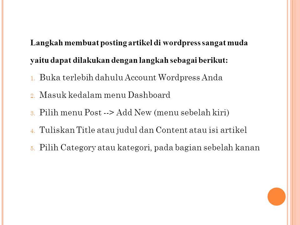 Langkah membuat posting artikel di wordpress sangat muda