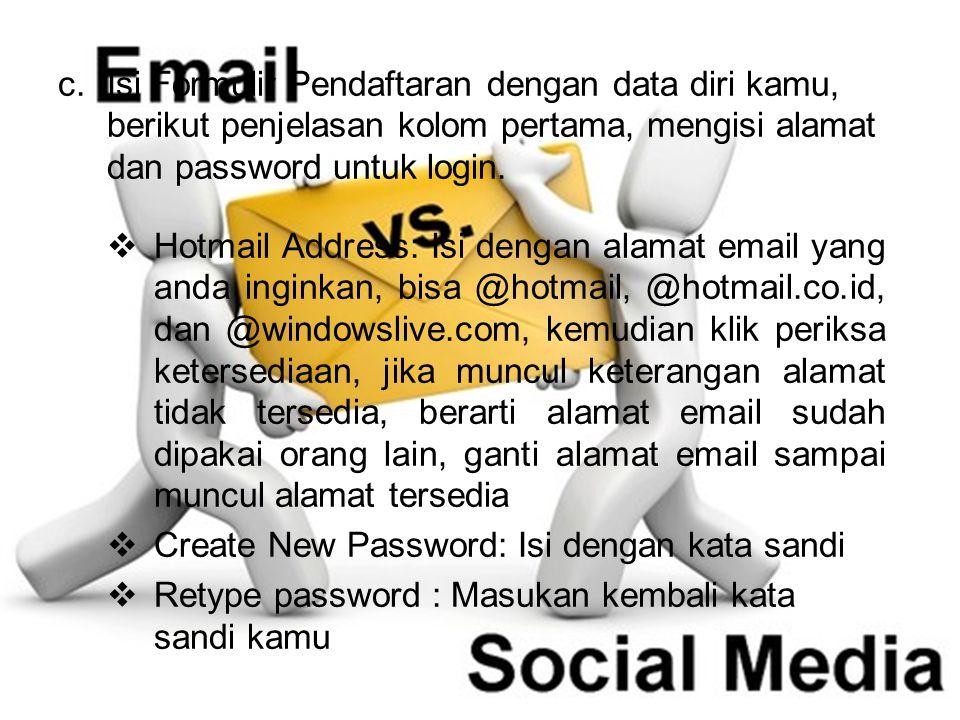 Isi Formulir Pendaftaran dengan data diri kamu, berikut penjelasan kolom pertama, mengisi alamat dan password untuk login.