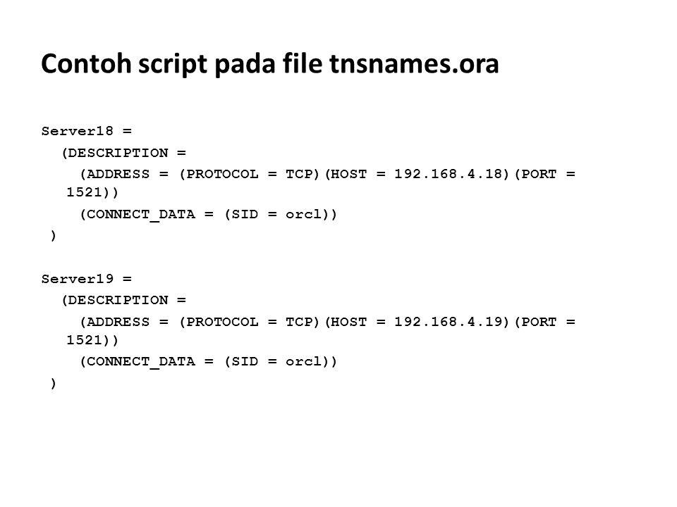 Contoh script pada file tnsnames.ora