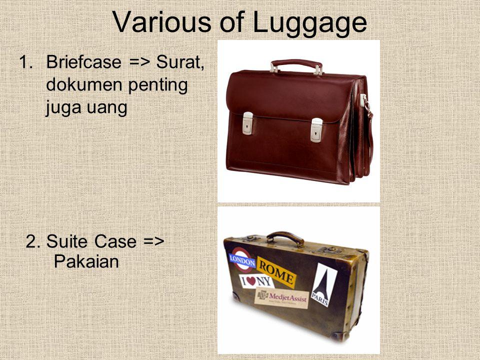 Various of Luggage Briefcase => Surat, dokumen penting juga uang