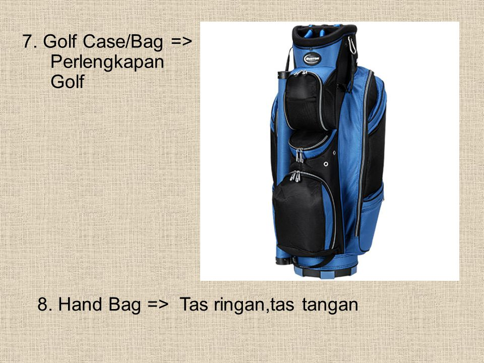 7. Golf Case/Bag => Perlengkapan Golf