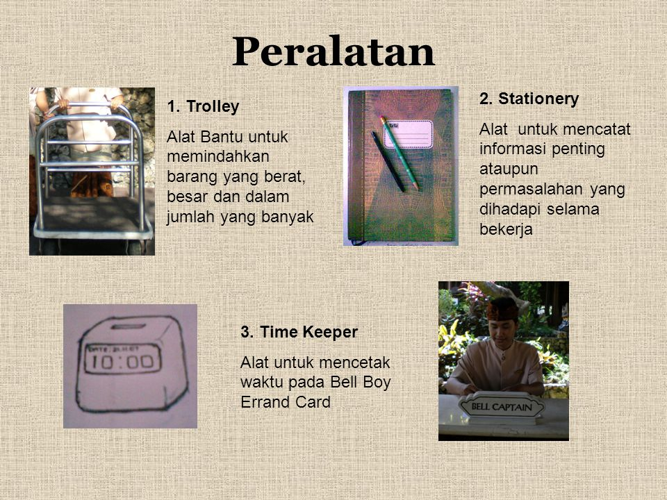Peralatan 2. Stationery 1. Trolley