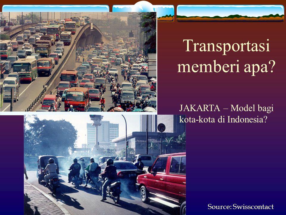 Transportasi memberi apa