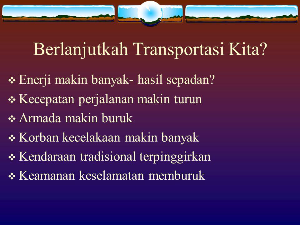 Berlanjutkah Transportasi Kita