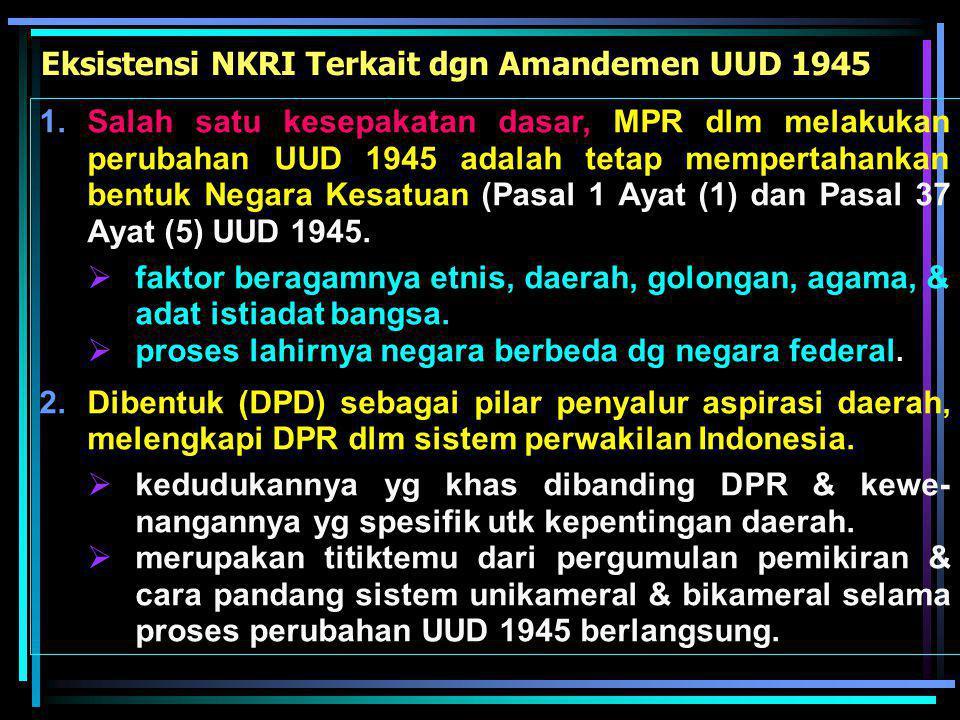 Eksistensi NKRI Terkait dgn Amandemen UUD 1945