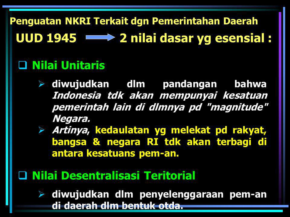 UUD 1945 2 nilai dasar yg esensial :