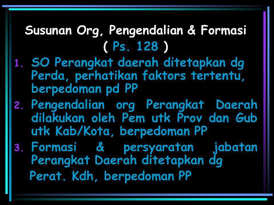 Susunan Org, Pengendalian & Formasi