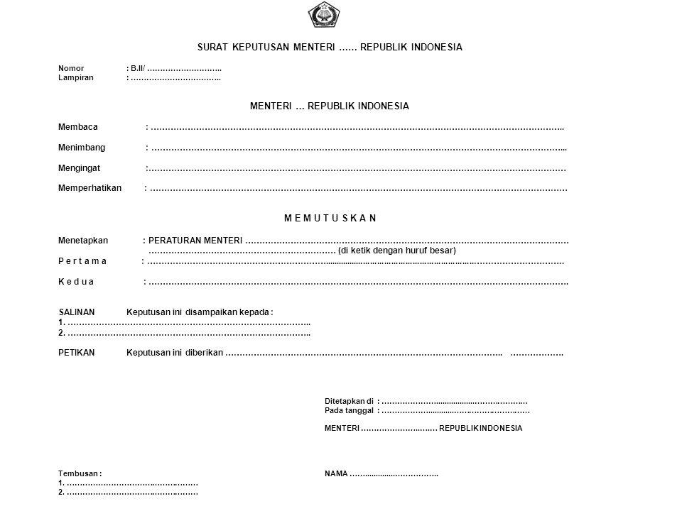 SURAT KEPUTUSAN MENTERI …… REPUBLIK INDONESIA