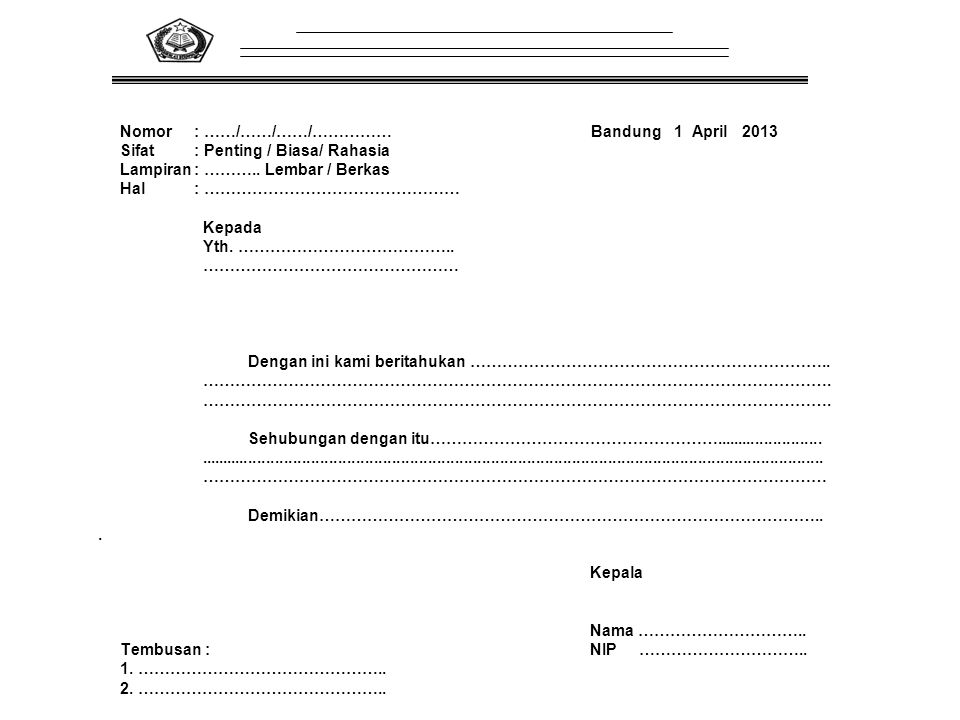 Nomor : ……/……/……/…………… Bandung 1 April 2013