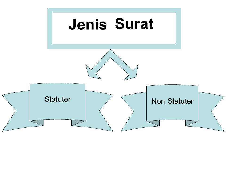 Jenis Surat Statuter Non Statuter