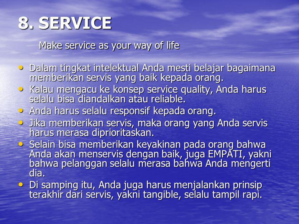 8. SERVICE Make service as your way of life