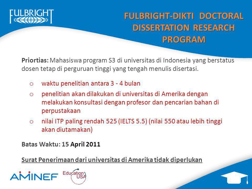 FULBRIGHT-DIKTI DOCTORAL DISSERTATION RESEARCH PROGRAM