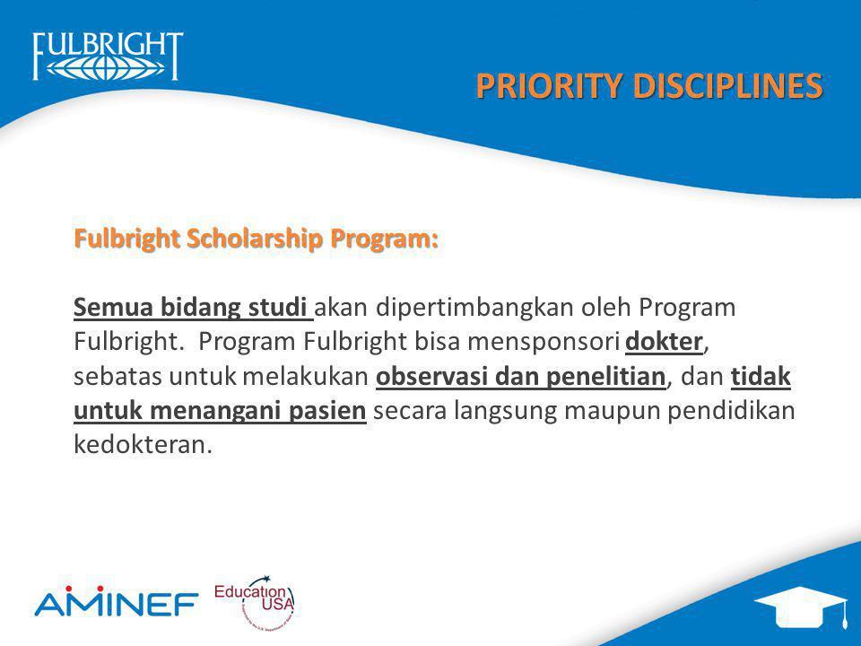 PRIORITY DISCIPLINES Fulbright Scholarship Program: