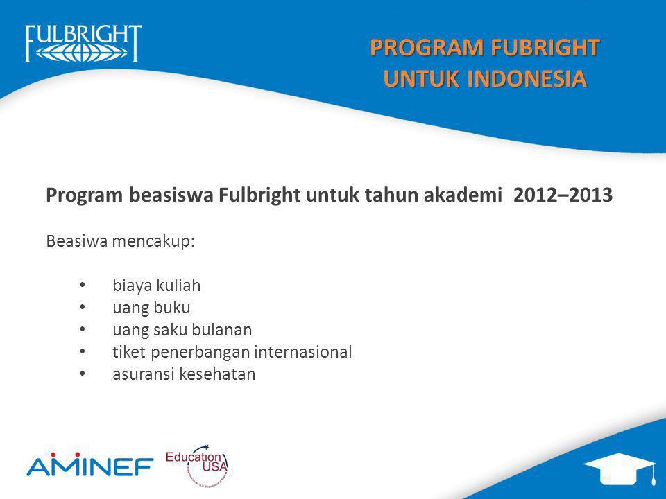 PROGRAM FUBRIGHT UNTUK INDONESIA