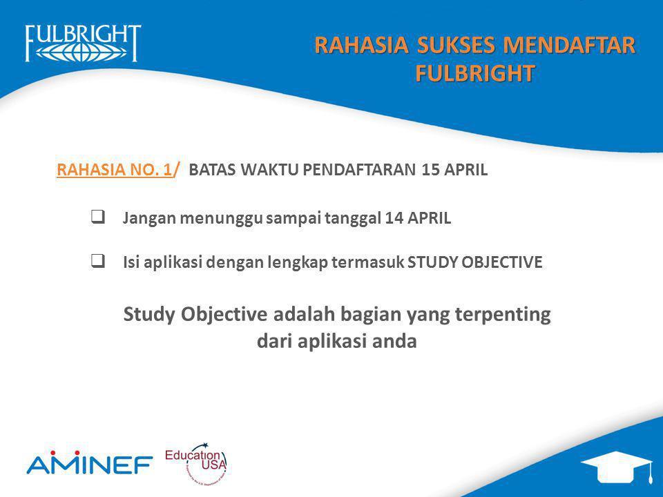 Study Objective adalah bagian yang terpenting dari aplikasi anda