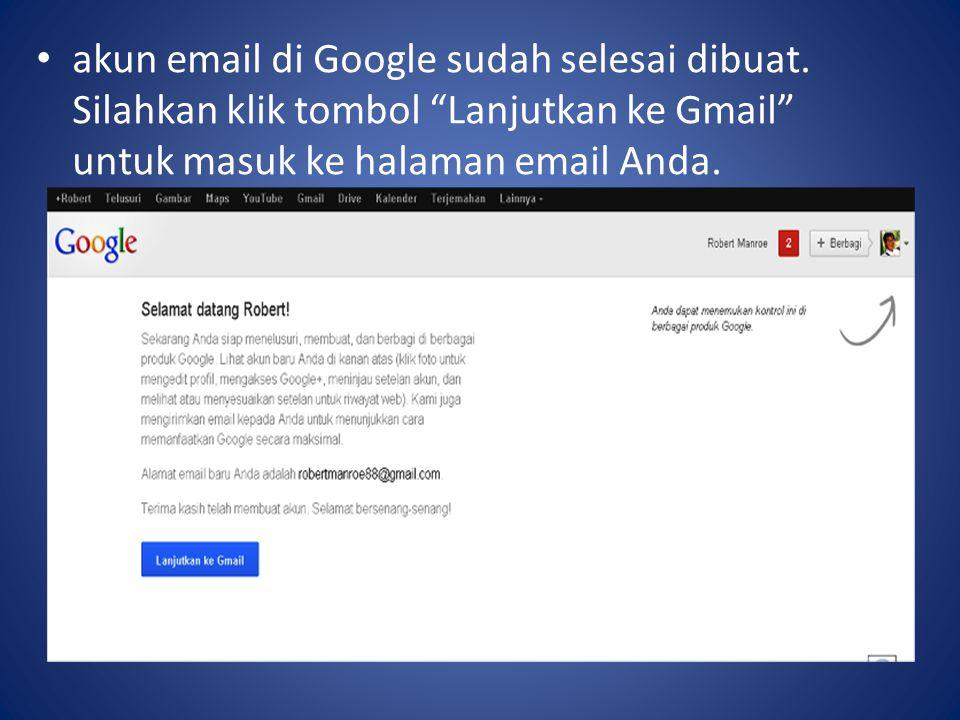 akun email di Google sudah selesai dibuat