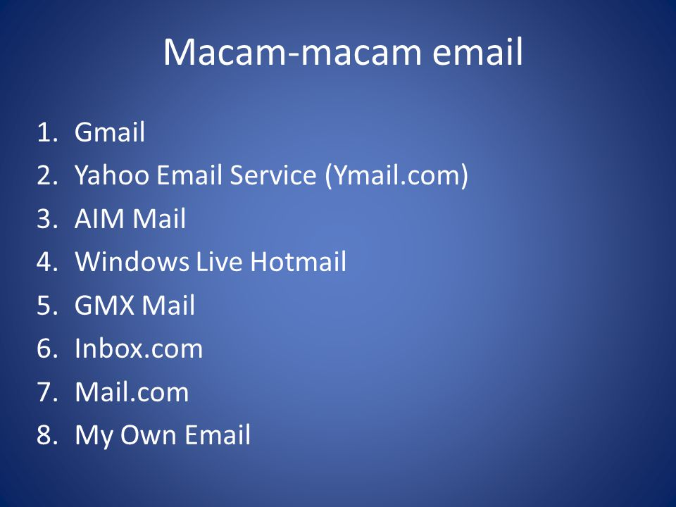 Macam-macam email Gmail Yahoo Email Service (Ymail.com) AIM Mail