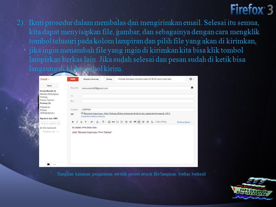 2). Ikuti prosedur dalam membalas dan mengirimkan email