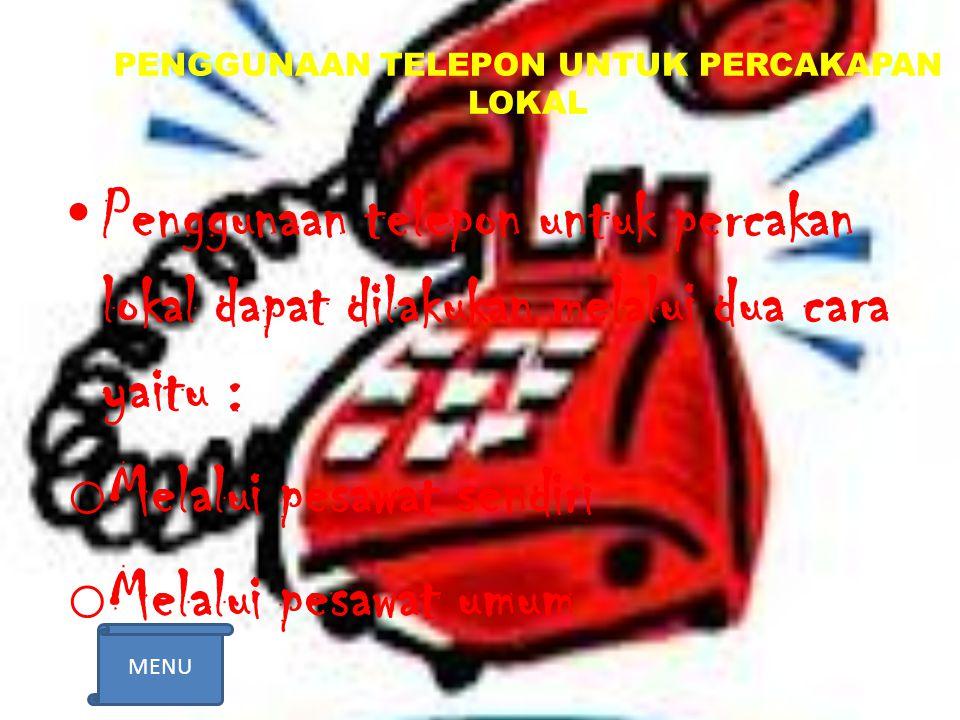 PENGGUNAAN TELEPON UNTUK PERCAKAPAN LOKAL