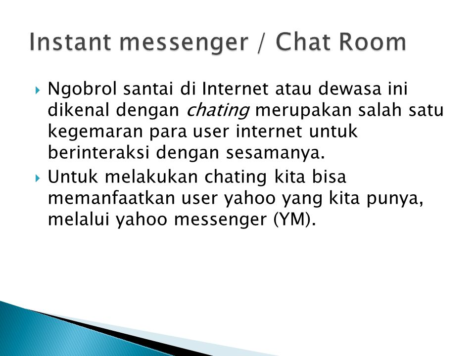 Instant messenger / Chat Room