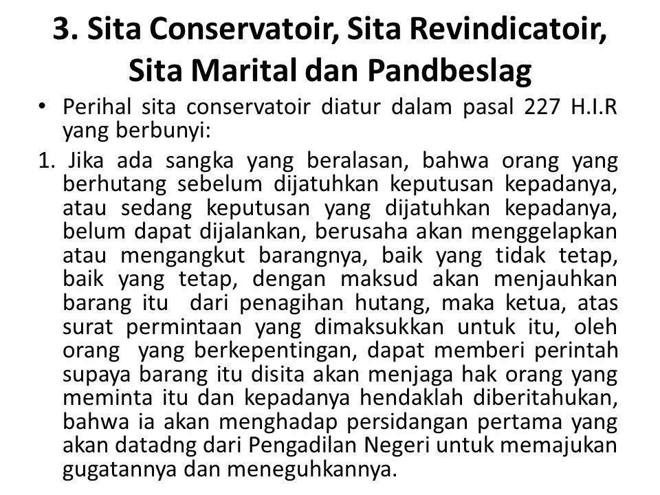 3. Sita Conservatoir, Sita Revindicatoir, Sita Marital dan Pandbeslag