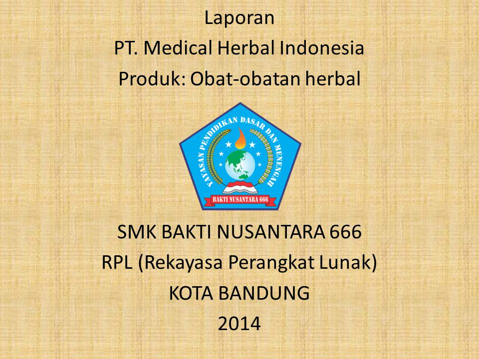 PT. Medical Herbal Indonesia Produk: Obat-obatan herbal