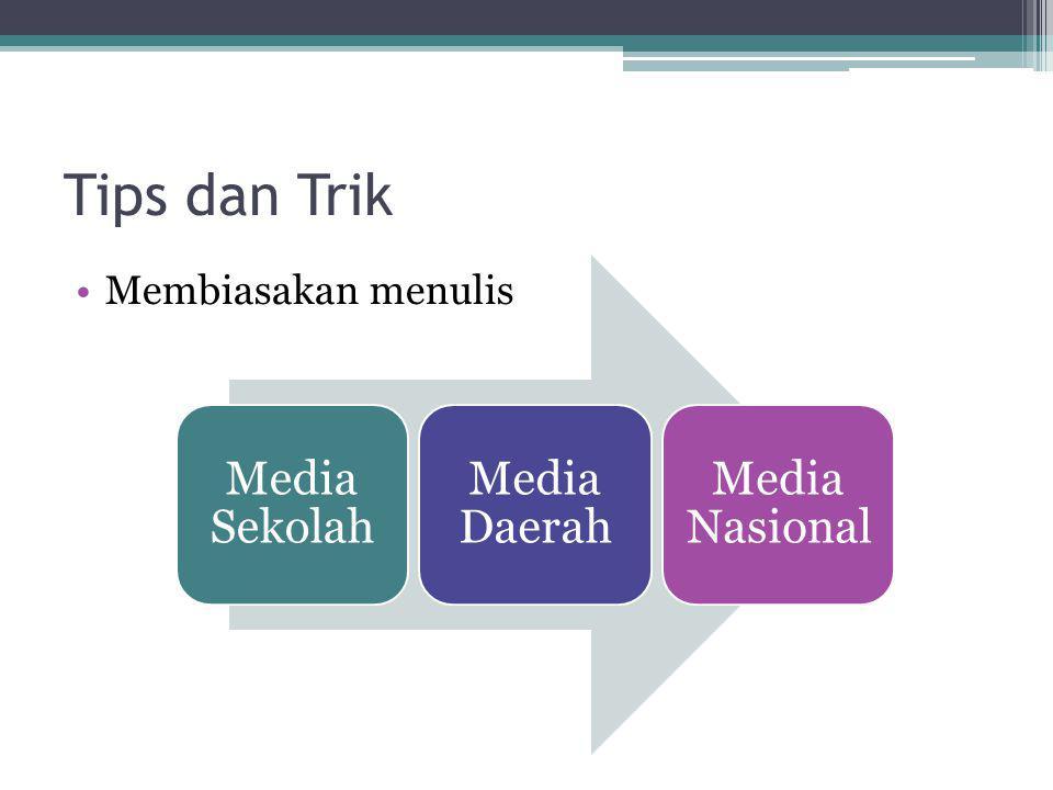 Tips dan Trik Membiasakan menulis Media Sekolah Media Daerah