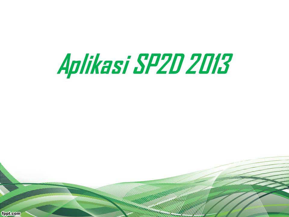 Aplikasi SP2D 2013