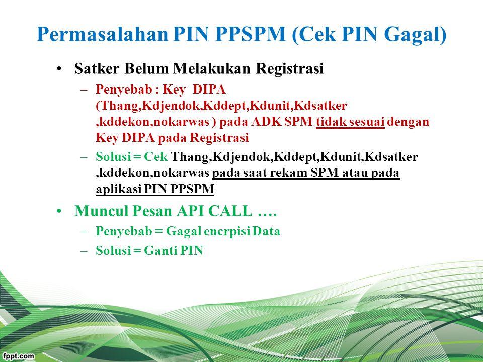 Permasalahan PIN PPSPM (Cek PIN Gagal)