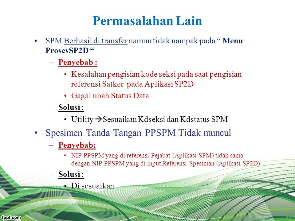 Permasalahan Lain Spesimen Tanda Tangan PPSPM Tidak muncul