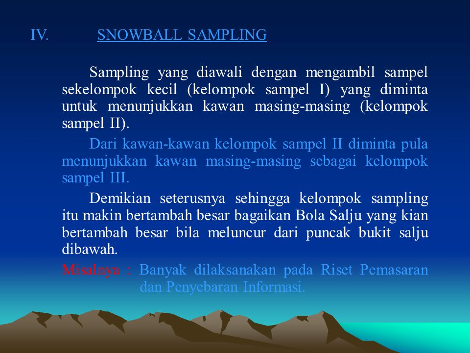 IV. SNOWBALL SAMPLING