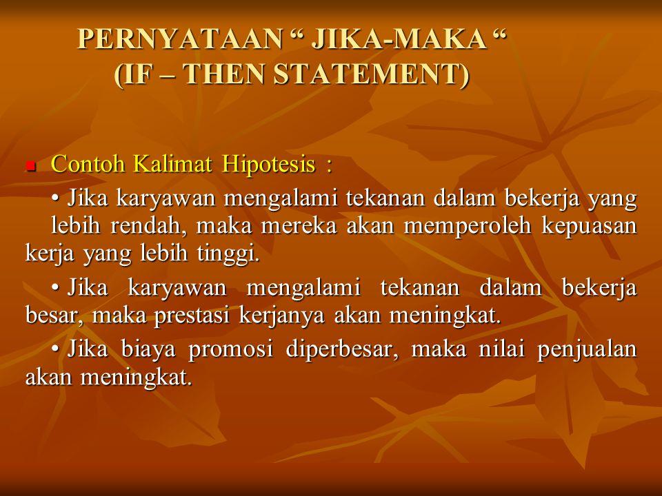 PERNYATAAN JIKA-MAKA (IF – THEN STATEMENT)