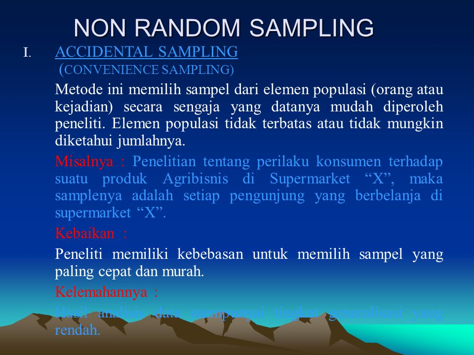 NON RANDOM SAMPLING ACCIDENTAL SAMPLING (CONVENIENCE SAMPLING)