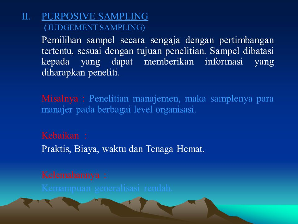 II. PURPOSIVE SAMPLING (JUDGEMENT SAMPLING)