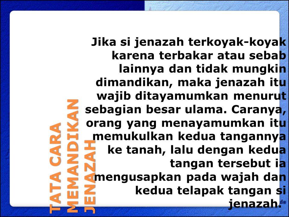 TATA CARA MEMANDIKAN JENAZAH