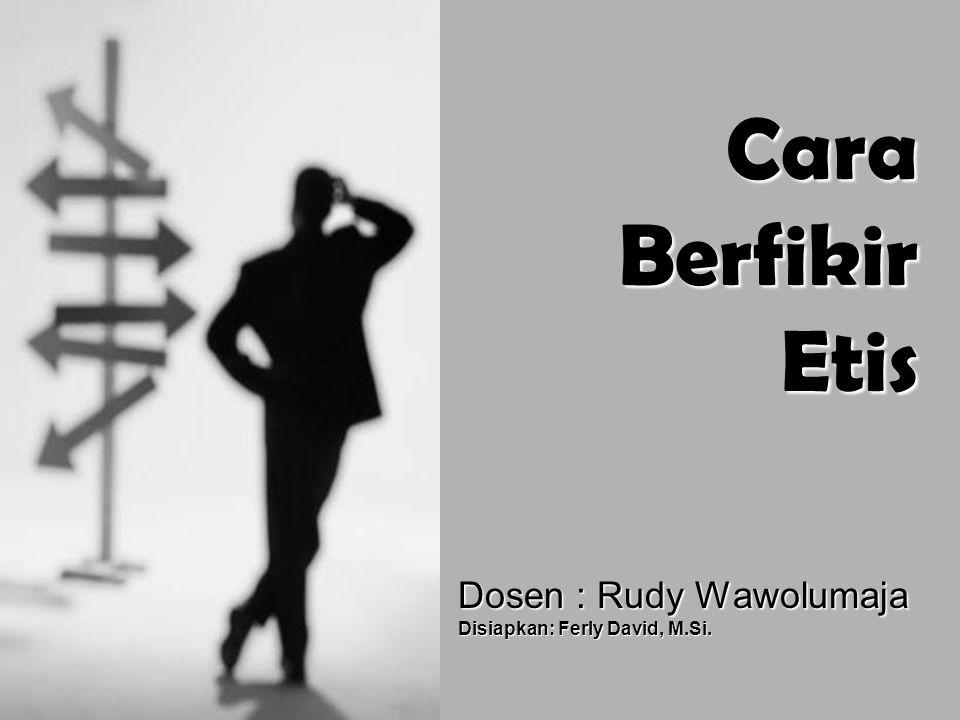Dosen : Rudy Wawolumaja Disiapkan: Ferly David, M.Si.