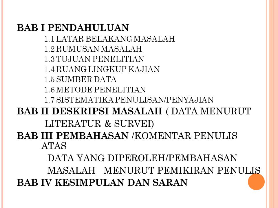 BAB II DESKRIPSI MASALAH ( DATA MENURUT LITERATUR & SURVEI)