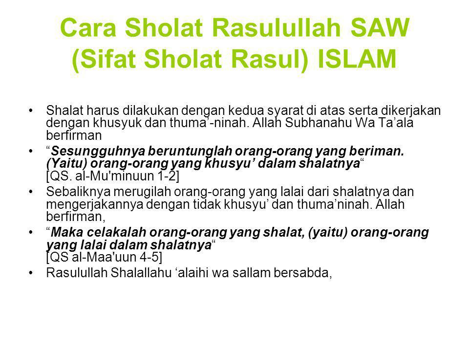Cara Sholat Rasulullah SAW (Sifat Sholat Rasul) ISLAM