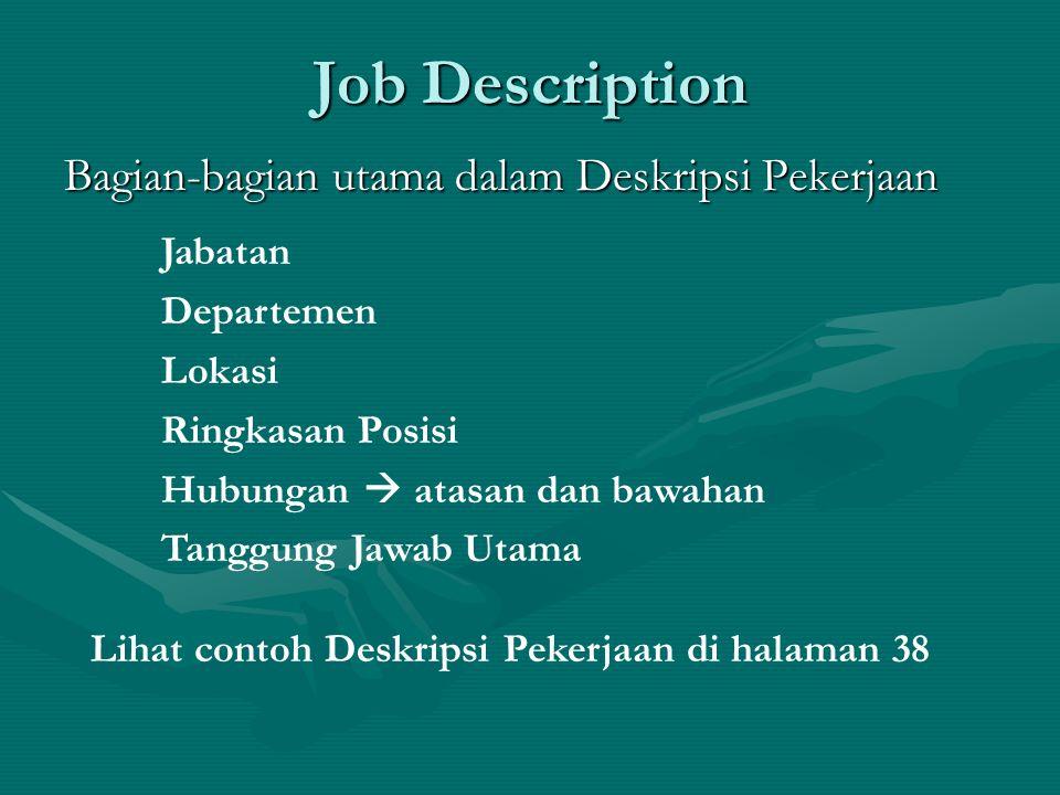 Job Description Bagian-bagian utama dalam Deskripsi Pekerjaan Jabatan