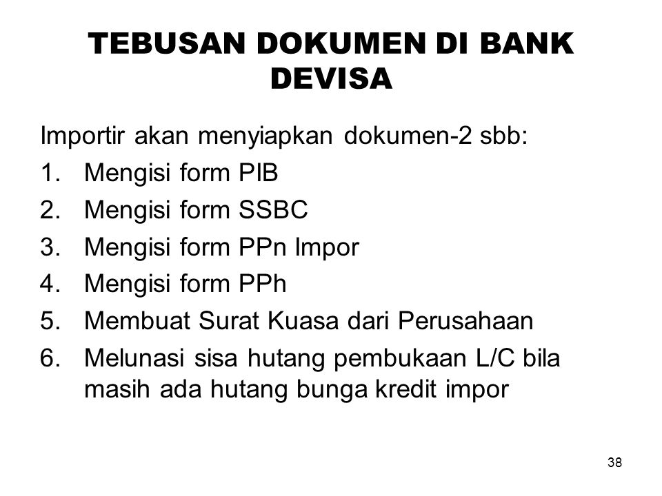 TEBUSAN DOKUMEN DI BANK DEVISA