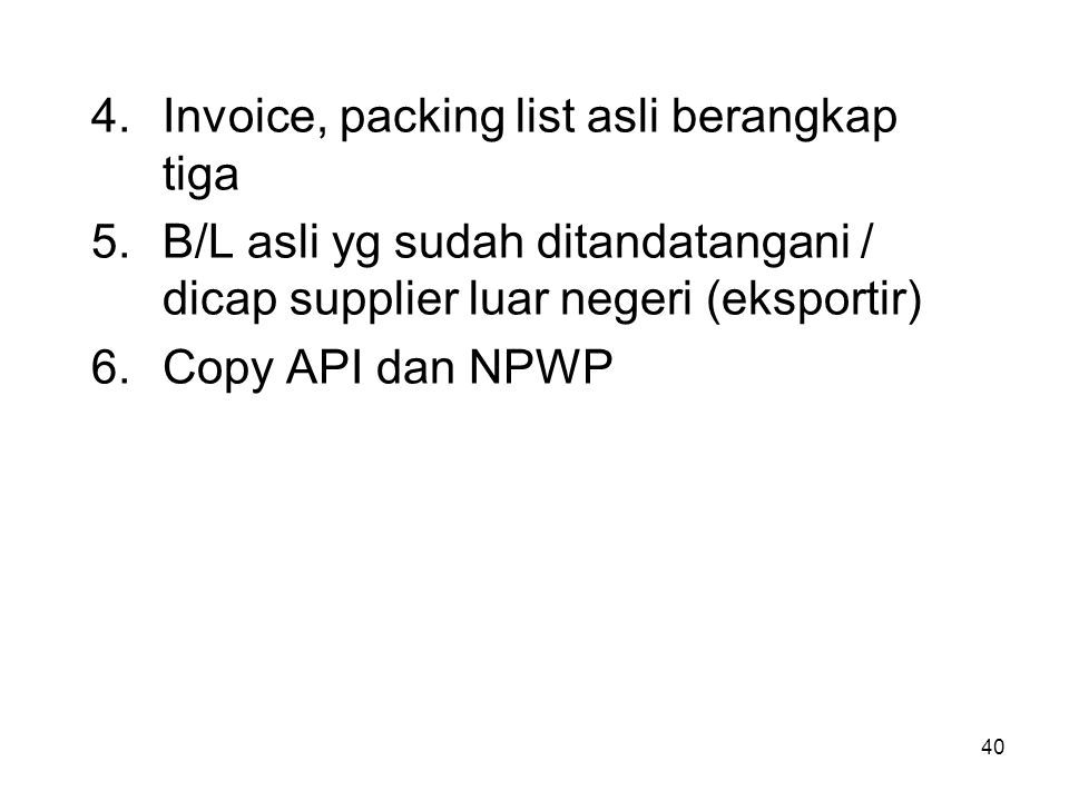 Invoice, packing list asli berangkap tiga