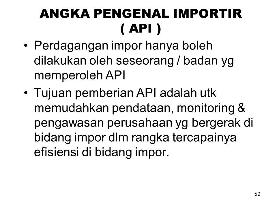 ANGKA PENGENAL IMPORTIR ( API )