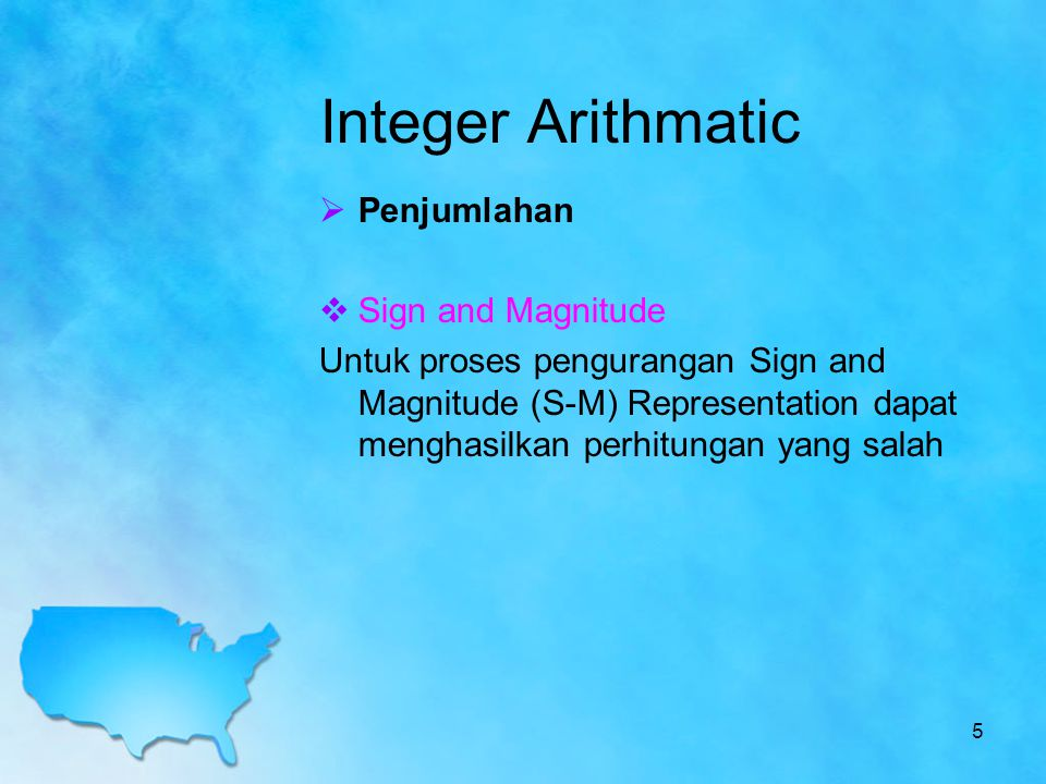 Integer Arithmatic Penjumlahan Sign and Magnitude