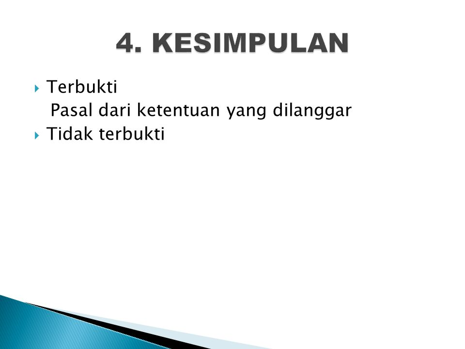 4. KESIMPULAN Terbukti Pasal dari ketentuan yang dilanggar
