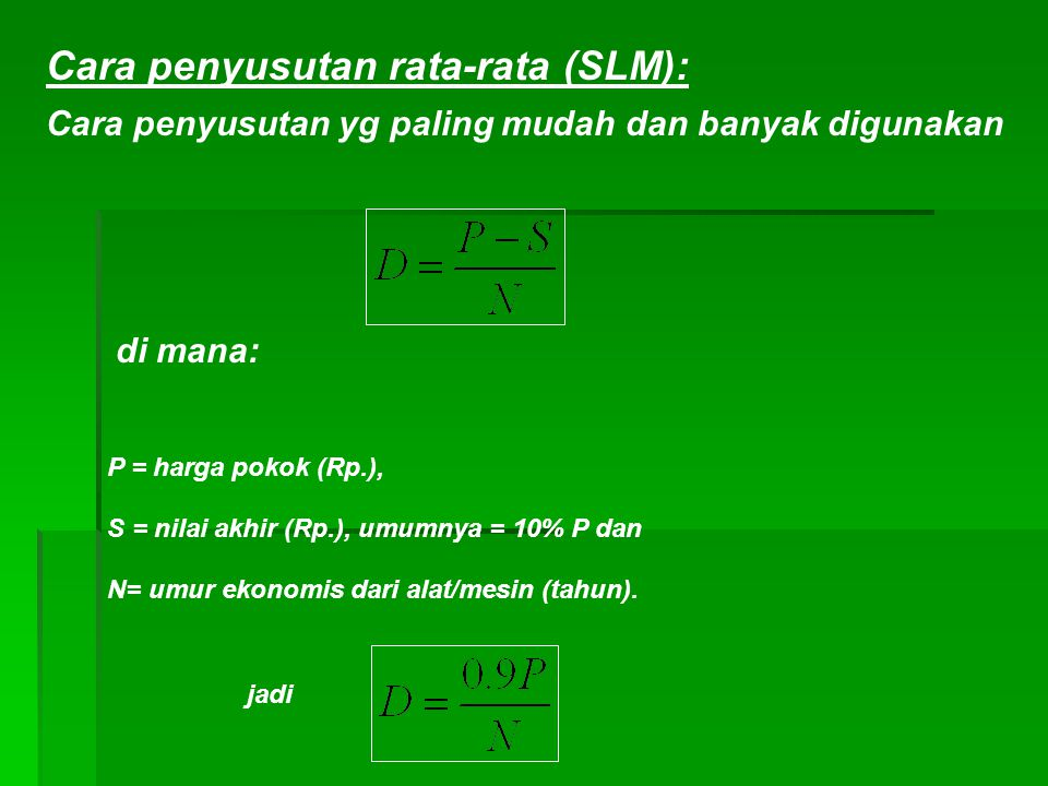 Cara penyusutan rata-rata (SLM):